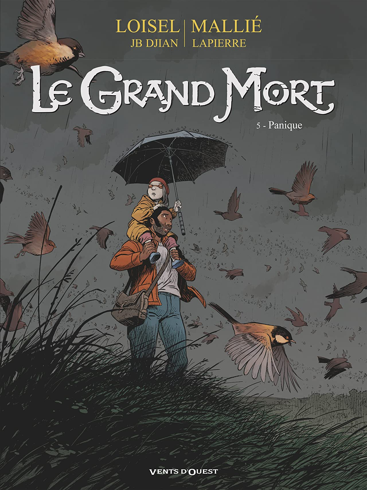 Le grand mort Vol. 5: Panique