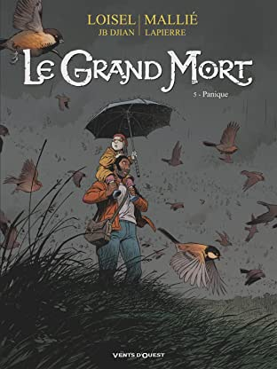 Le grand mort Vol. 5: Panique