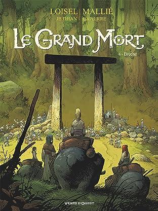 Le grand mort Vol. 6: Brèche