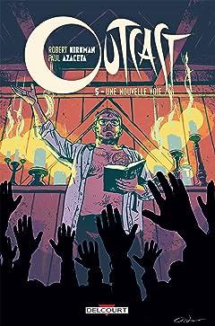Outcast Vol. 5: Une nouvelle voie