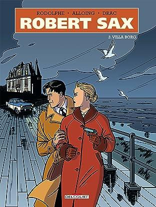 Robert Sax Vol. 3: Villa Borg