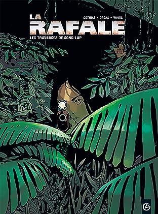 La Rafale Vol. 2: Les traverses de Song-Lap