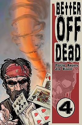 Better Off Dead No.4