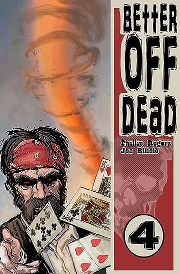Better Off Dead #4