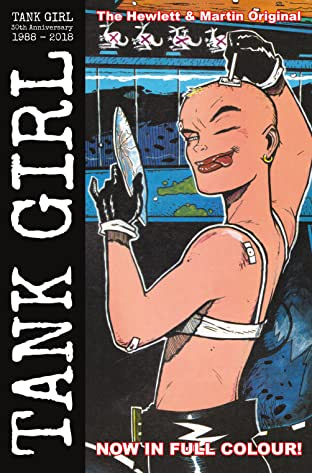 Tank Girl: Full Color Classics Vol. 1: 1988 - 1989