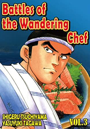 BATTLES OF THE WANDERING CHEF Vol. 3