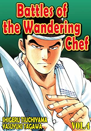 BATTLES OF THE WANDERING CHEF Tome 4