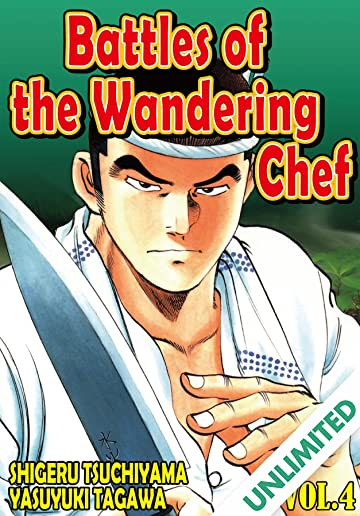 BATTLES OF THE WANDERING CHEF Vol. 4