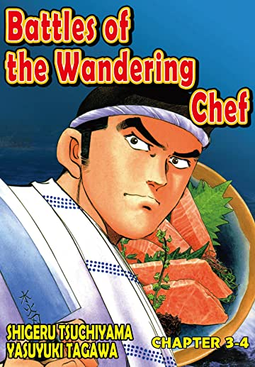 BATTLES OF THE WANDERING CHEF #19
