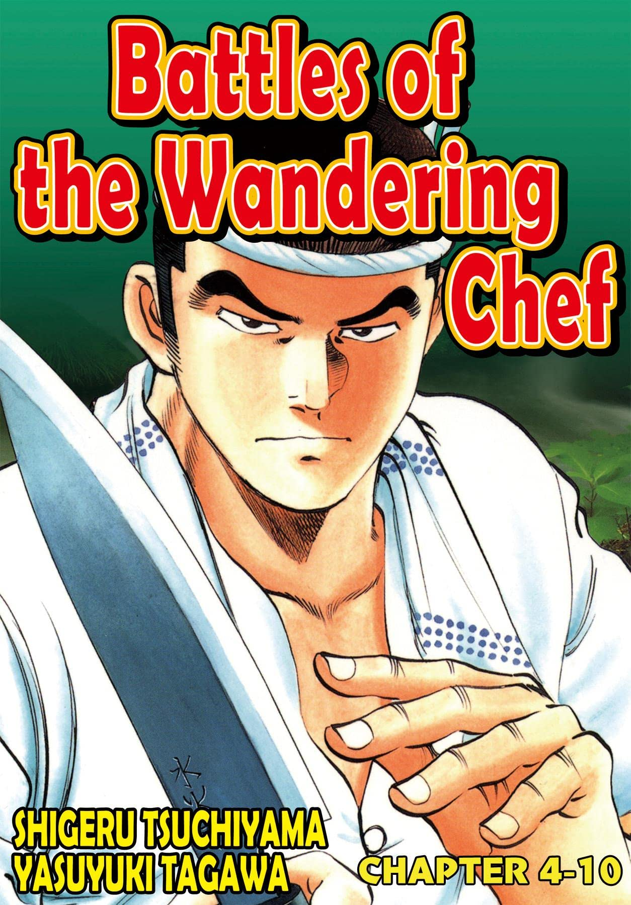 BATTLES OF THE WANDERING CHEF #33