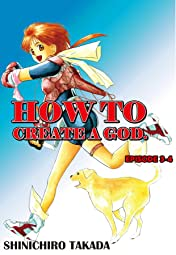HOW TO CREATE A GOD. #18