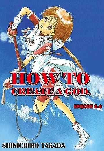 HOW TO CREATE A GOD. #25