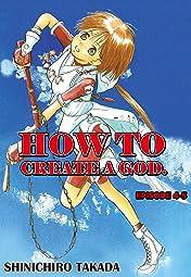 HOW TO CREATE A GOD. #26