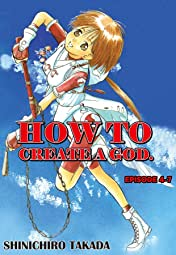 HOW TO CREATE A GOD. #28