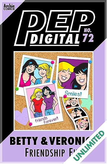 PEP Digital #72: Betty & Veronica Friendship Fun