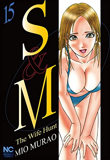 S and M Vol. 15