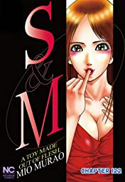 S and M #122