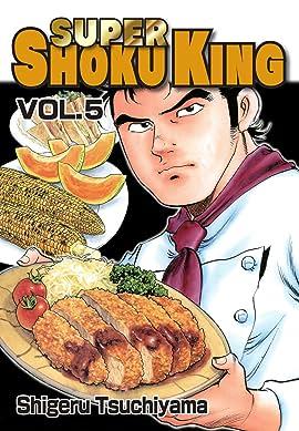 SUPER SHOKU KING Vol. 5