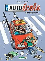 L'auto-école Vol. 1: Permis d'éconduire