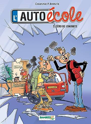 L'auto-école Vol. 3: Zéro de conduite