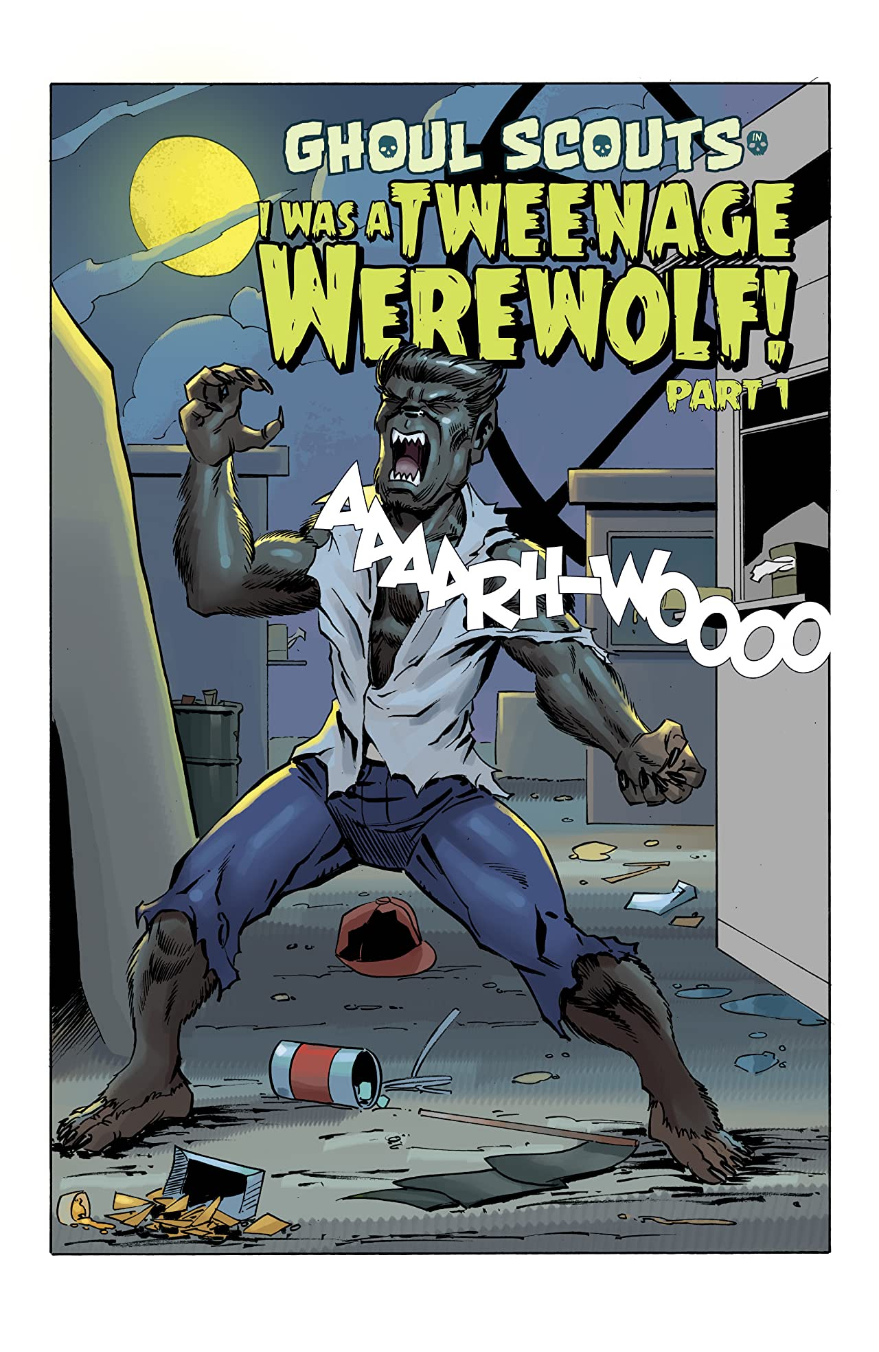 Ghoul Scouts: I Was a Tweenage Werewolf  #1