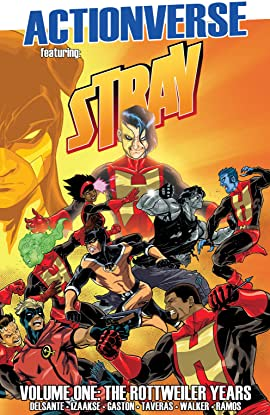 Actionverse: Stray Vol. 1: The Rottweiler Years