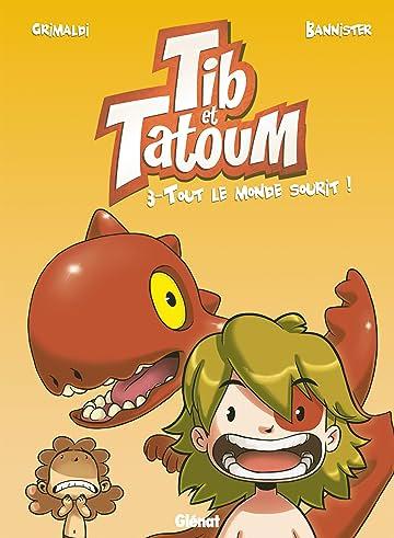 Tib et Tatoum Vol. 3: Tout le monde sourit !