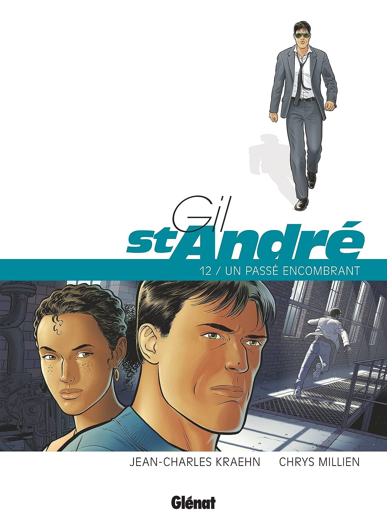Gil Saint-André Vol. 12: Un passé encombrant