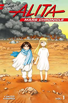 Battle Angel Alita: Mars Chronicle Tome 1
