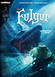 The Fulgur Vol. 2: Survivors of the Dark