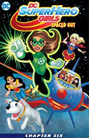 DC Super Hero Girls: Spaced Out (2017-) #6