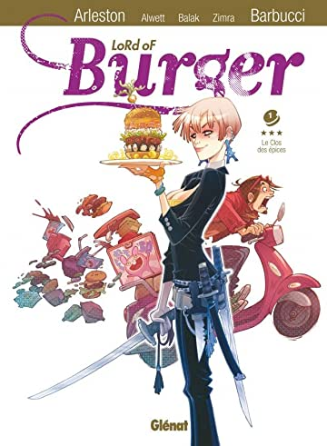 Lord of burger Vol. 1: Le clôt des épices