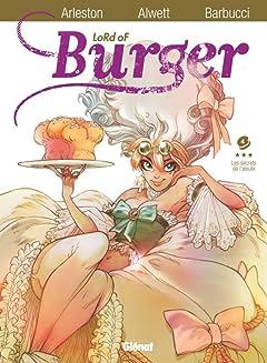 Lord of burger Tome 4: Les secrets de l'aïeule