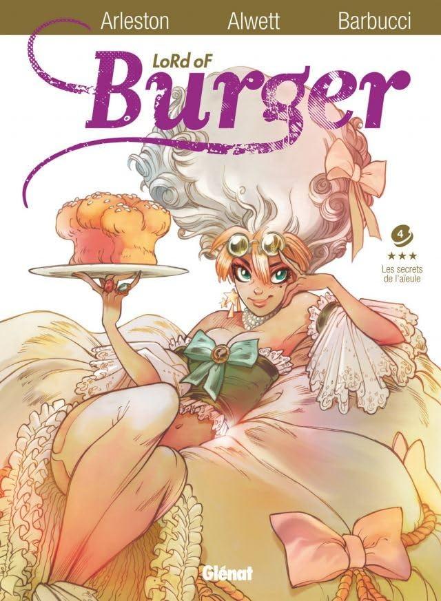 Lord of burger Vol. 4: Les secrets de l'aïeule