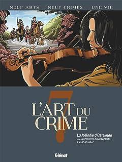L'art du crime Tome 7: La Mélodie D'Ostelinda