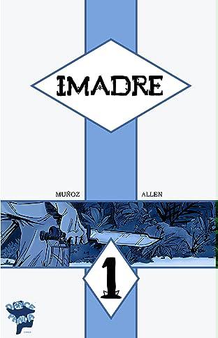 Imadre #1 & 2