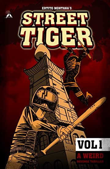 Street Tiger Vol. 1: A weird revenge thriller