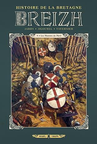 Breizh Histoire de la Bretagne Vol. 4: Les Hommes du Nord