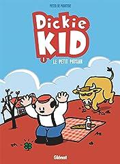 Dickie Kid Vol. 1: Le Petit paysan