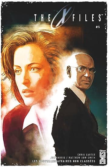The X-Files Vol. 5: Les nouvelles affaires non classées