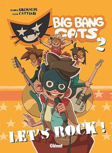 Big Bang Cats Vol. 2: Let's rock !