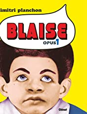 Blaise – Opus Vol. 1
