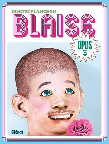 Blaise – Opus Vol. 3