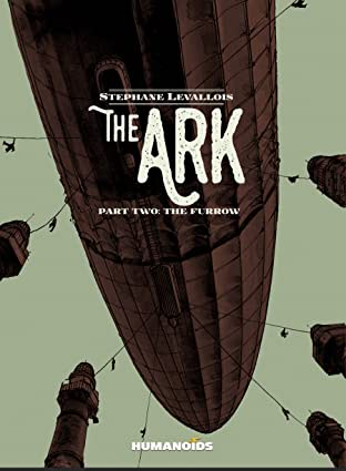 The Ark Vol. 2: The Furrow