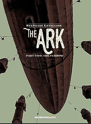 The Ark Vol. 2: The Furrow