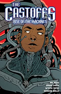The Castoffs Tome 3: Rise of the Machines