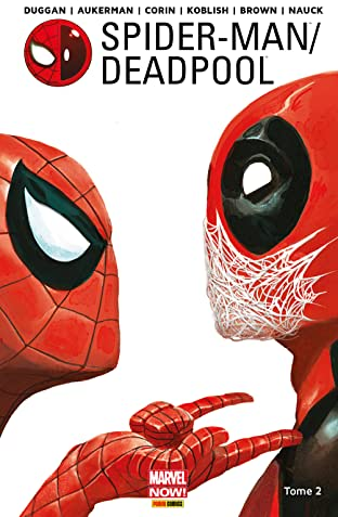 Spider-Man/Deadpool Vol. 2: Chaos sur la convention