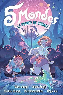5 Mondes Vol. 2: Le Prince de Cobalt