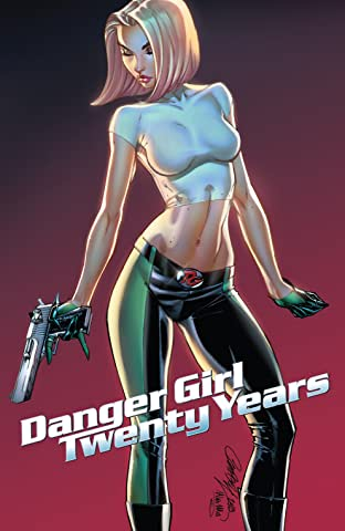 J. Scott Campbell's Danger Girl: 20th Anniversary!