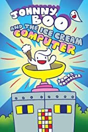Johnny Boo Book 8: The Ice Cream Computer